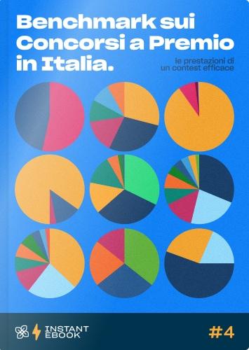 Instant Ebook 04 - Benchmark sui concorsi a premio in Italia